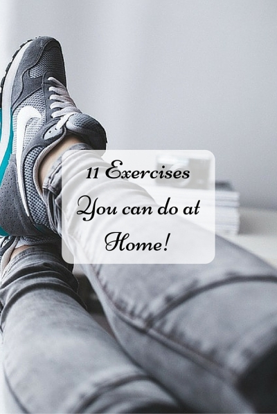 PINTEREST_ 11 Exercises YOU can do at Home!