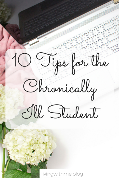 Being a student can be hard, but can be made even harder for those with a chronic illness. So here's 10 tips for the chronically ill student to help them through university life!